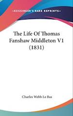 The Life of Thomas Fanshaw Middleton V1 (1831) af Charles Webb Le Bas
