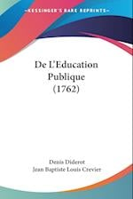 de L'Education Publique (1762) af Jean Baptiste Louis Crevier, Denis Diderot