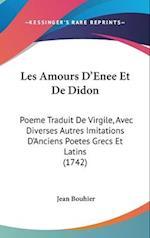 Les Amours D'Enee Et de Didon af Jean Bouhier