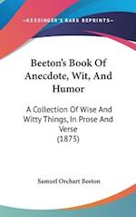 Beeton's Book of Anecdote, Wit, and Humor af Samuel Orchart Beeton