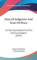 Days of Judgment and Years of Peace af Robert Hamilton