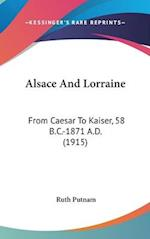 Alsace and Lorraine af Ruth Putnam