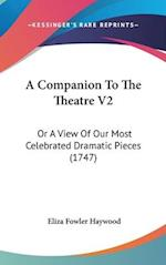 A Companion to the Theatre V2 af Eliza Fowler Haywood