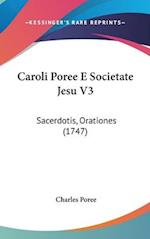 Caroli Poree E Societate Jesu V3 af Charles Poree