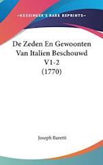 de Zeden En Gewoonten Van Italien Beschouwd V1-2 (1770) af Joseph Baretti