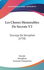 Les Choses Memorables de Socrate V2 af Francois Charpentier, Xenophon