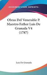 Obras del Venerable P. Maestro Father Luis de Granada V4 (1787) af Luis De Granada