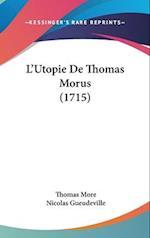 L'Utopie de Thomas Morus (1715) af Thomas More, Nicolas Gueudeville