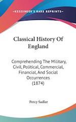 Classical History of England af Percy Sadler