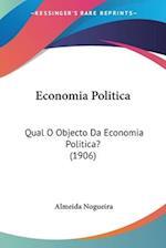 Economia Politica af Almeida Nogueira