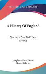 A History of England af Josephus Nelson Larned, J. N. Larned