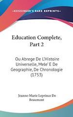 Education Complete, Part 2 af Jeanne-Marie Leprince De Beaumont