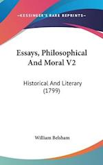 Essays, Philosophical and Moral V2 af William Belsham