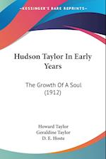 Hudson Taylor in Early Years af Geraldine Taylor, Howard Taylor