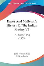 Kaye's and Malleson's History of the Indian Mutiny V3 af George Bruce Malleson, John William Kaye
