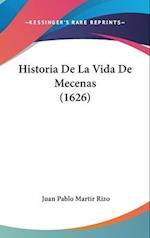 Historia de La Vida de Mecenas (1626) af Juan Pablo Martir Rizo