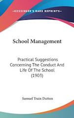 School Management af Samuel Train Dutton