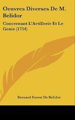 Oeuvres Diverses de M. Belidor af Bernard Forest De Belidor