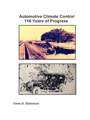 Automotive Climate Control 116 Years of Progress