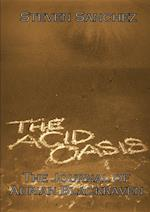 The Acid Oasis: The Journal of Adrian Blackraven
