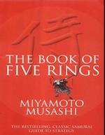 Book of Five Rings - The Bestselling, Classic Samurai Guide to Strategy