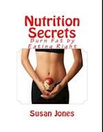 Nutrition Secrets: Burn Fat by Eating Right