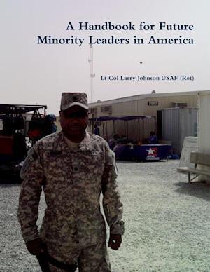 A Handbook for Future Minority Leaders in America