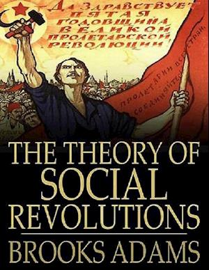 Theory of Social Revolutions
