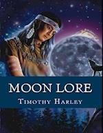 Moon Lore af Timothy Harley