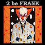 2 be Frank af Sylvain Chamberlain-Nyudo