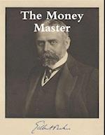 Money Master af Gilbert Parker