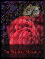 Book of Mormon: Sacred Text of the Latter Day Saint (LDS) Movement