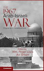The 1967 Arab-Israeli War af W Roger Louis, Avi Shlaim, Wm Roger Louis