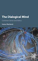 The Dialogical Mind af Ivana Markova
