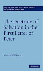 The Doctrine of Salvation in the First Letter of Peter af Martin Williams