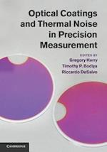 Optical Coatings and Thermal Noise in Precision Measurement