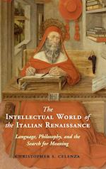 The Intellectual World of the Italian Renaissance af Christopher S. Celenza