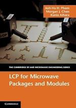 LCP for Microwave Packages and Modules (The Cambridge Rf and Microwave Engineering Series)