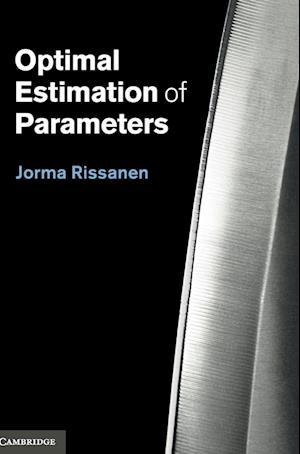 Optimal Estimation of Parameters
