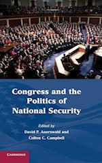 Congress and the Politics of National Security af David P Auerswald, Colton C Campbell