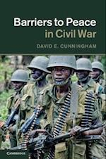 Barriers to Peace in Civil War af David Cunningham