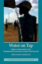 Water on Tap (Cambridge Studies in Law and Society)