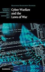 Cyber Warfare and the Laws of War (Cambridge Studies in International And Comparative Law, nr. 92)