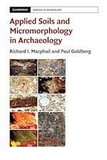 Applied Soils and Micromorphology in Archaeology (Cambridge Manuals in Archaeology)