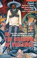 In the Shadow of Violence af Douglass C. North