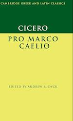 Cicero: Pro Marco Caelio (Cambridge Greek and Latin Classics)