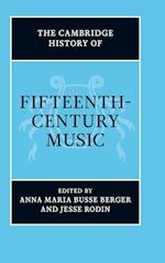 The Cambridge History of Fifteenth-Century Music af Anna Maria Busse Berger