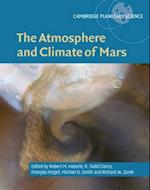 The Atmosphere and Climate of Mars (Cambridge Planetary Science, nr. 18)