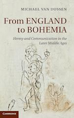 From England to Bohemia (Cambridge Studies in Medieval Literature, nr. 86)