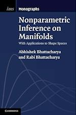 Nonparametric Inference on Manifolds af Rabi Bhattacharya, Abhishek Bhattacharya